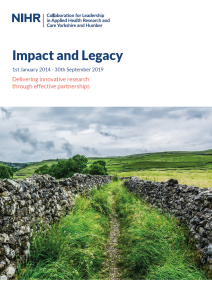 NIHR CLAHRC YH Impact and legacy